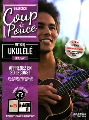 COUP DE POUCE - Beginner Ukulele Method - Sheet Music - di-arezzo.co.uk