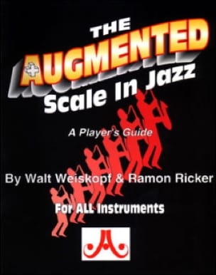 Weiskopf Walt / Ricker Ramon - The Augmented Scale In Jazz - Sheet Music - di-arezzo.co.uk