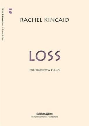 Rachel Kincaid - loss - Sheet Music - di-arezzo.com