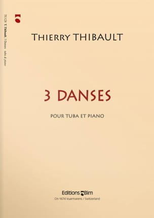 Thierry Thibault - 3 Danses - Partition - di-arezzo.fr