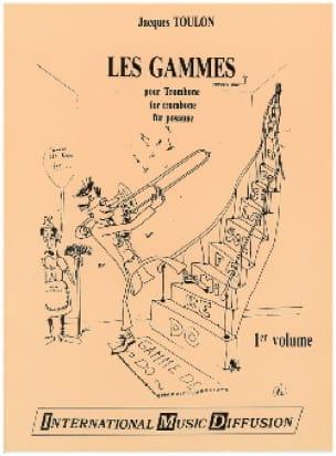 Les Gammes Pour Trombone 1er Volume Jacques Toulon laflutedepan