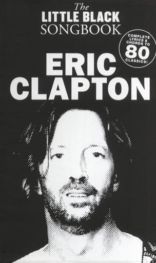 Eric Clapton - The Little Black Songbook - Partition - di-arezzo.es