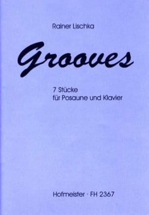 Grooves - Rainer Lischka - Partition - Trombone - laflutedepan.com