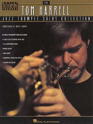 The Tom Harrell Jazz Trumpet Solos Collection - laflutedepan.com