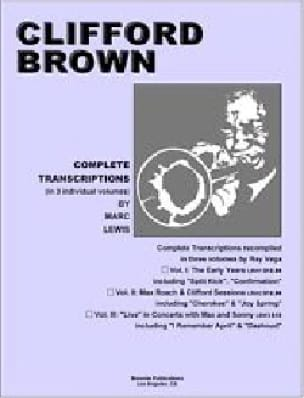 Clifford Brown - Complete Transcriptions, Volume 1: The Early Years - Partition - di-arezzo.fr