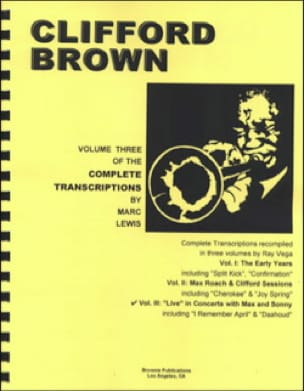 Clifford Brown - Complete Transcriptions, Volume 3: Live In Concerts With Max And Sonny - Partition - di-arezzo.co.uk