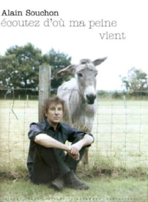 Ecoutez D'où Ma Peine Vient - Alain Souchon - laflutedepan.be