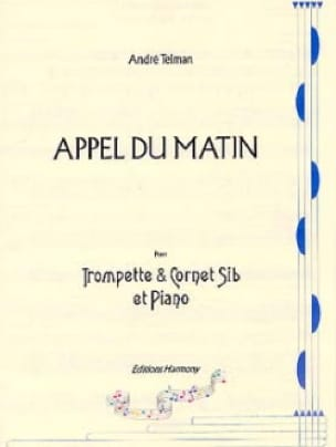 Appel du Matin André Telman Partition Trompette - laflutedepan