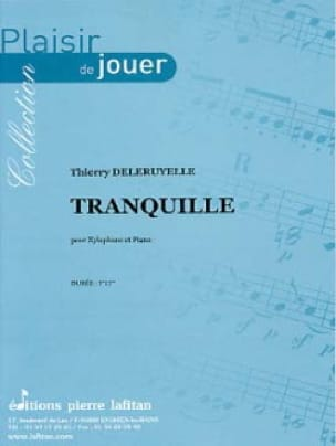 Tranquille Thierry Deleruyelle Partition Xylophone - laflutedepan