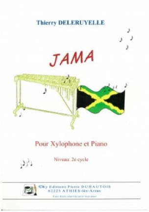Jama Thierry Deleruyelle Partition Xylophone - laflutedepan