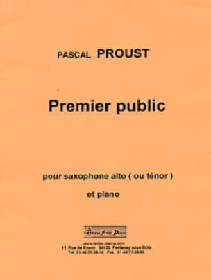 Pascal Proust - Premier public - Partition - di-arezzo.fr