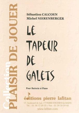 Calcoen Sébastien / Nierenberger Michel - Le tapeur de galets - Partition - di-arezzo.fr