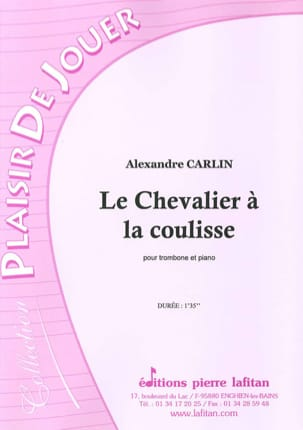 Alexandre Carlin - Le chevalier à la coulisse - Partition - di-arezzo.fr
