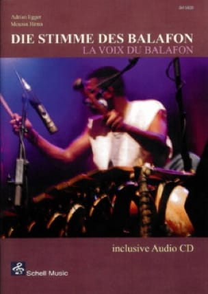 Egger Adrian / Héma Moussa - Die Stimme Of The Balafon - Sheet Music - di-arezzo.co.uk
