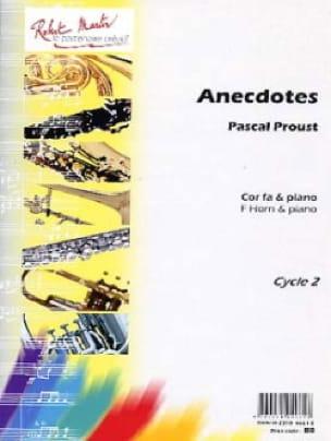 Anecdotes Pascal Proust Partition Cor - laflutedepan