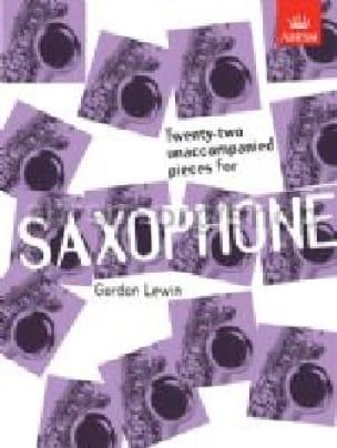 Gordon Lewin - Veintidós piezas no acompañadas para saxofón - Partitura - di-arezzo.es