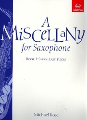 Michael Rose - A Miscellany For Saxophone Book 1 - Sheet Music - di-arezzo.com