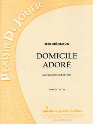 Domicile adore - Max Méreaux - Partition - laflutedepan.com