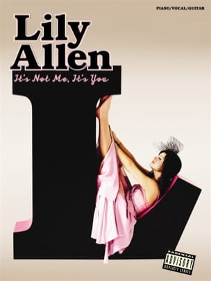 It's Not Me, It's You - Lily Allen - Partition - laflutedepan.com