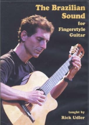 Rick Udler - DVD - The Brazilian Sound For Guitar Fingerstyle - Sheet Music - di-arezzo.co.uk