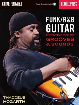Thaddeus Hogarth - Funk / R&B Guitar - Partition - di-arezzo.fr