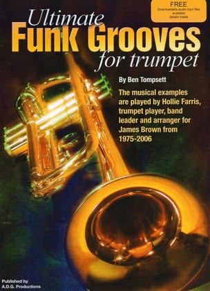 Ben Tompsett - Ultimate Funk Grooves For Trumpet - Sheet Music - di-arezzo.com