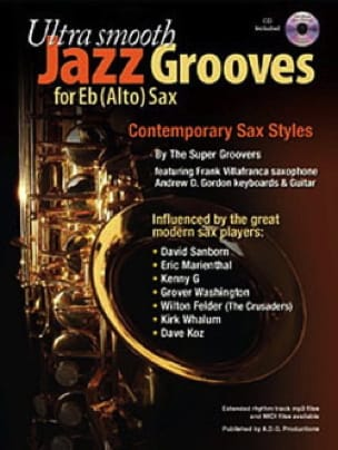 Groovers The Super - Ultra Smooth Jazz Grooves For Eb Sax - Partition - di-arezzo.fr