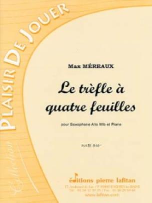 Max Méreaux - Le trèfle a quatre feuilles - Partition - di-arezzo.fr