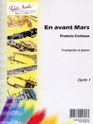 En Avant Mars Francis Coiteux Partition Trompette - laflutedepan