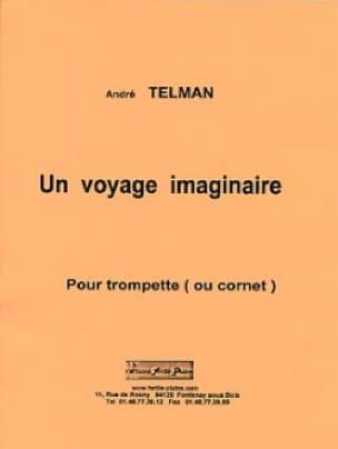 André Telman - Un Voyage Imaginaire - Partition - di-arezzo.fr