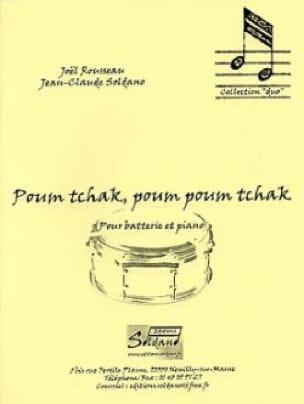 Rousseau Joel / Soldano Jean-Claude - Poum Tchak, Poum Poum Tchak - Partition - di-arezzo.fr