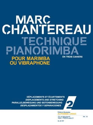 Marc Chantereau - Technique Pianorimba Notebook 2 - Displacements And Discrepancies - Sheet Music - di-arezzo.co.uk
