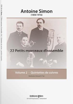 Antoine Simon - 22 Petits Morceaux D' Ensemble Volume 2 - Partition - di-arezzo.fr