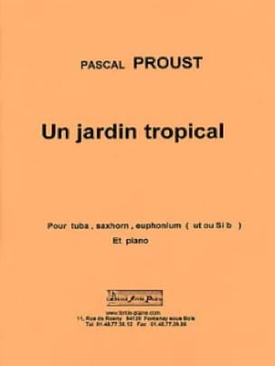 Pascal Proust - Un jardin tropical - Partition - di-arezzo.fr