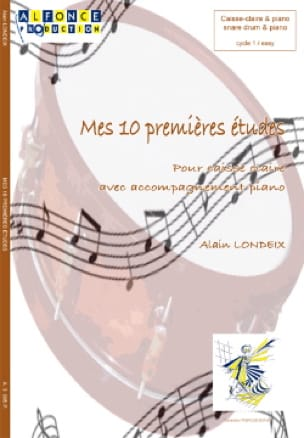 Alain Londeix - My first 10 studies for snare - Sheet Music - di-arezzo.co.uk
