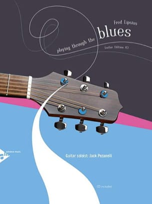 Fred Lipsius - Playing Through The Blues - Partition - di-arezzo.fr