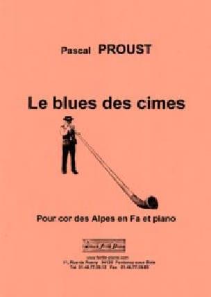 Le blues des cimes - Cor des Alpes - Pascal Proust - laflutedepan.com