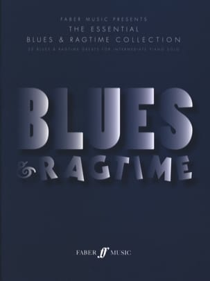 The Essential Blues & Ragtime Collection - Partition - di-arezzo.fr