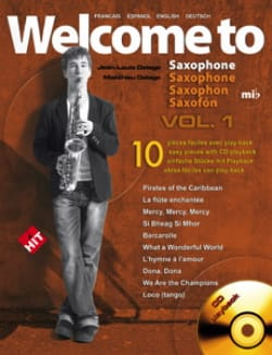 Jean-Louis Delage - Welcome To Saxophone E Flat Major Volume 1 - Sheet Music - di-arezzo.com