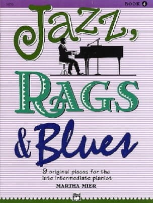 Jazz, Rags & Blues Volume 4 Martha Mier Partition Jazz - laflutedepan