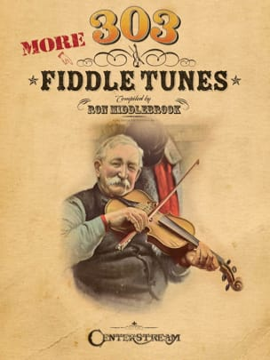 Ron Middlebrook - More 303 Fiddle Tunes - Sheet Music - di-arezzo.com