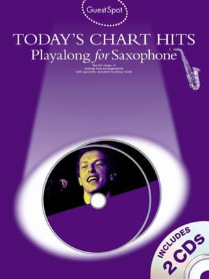 Guest Spot - Today's Chart Hits Playalong For Alto Saxophone laflutedepan