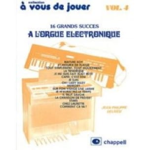 Jean-Philippe Delrieu - You To Play On The Electronic Organ Volume 4 - 16 Titles - Sheet Music - di-arezzo.co.uk