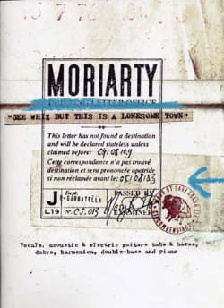 Moriarty - Gee Whiz But This Is A Lonesome Town - Sheet Music - di-arezzo.com