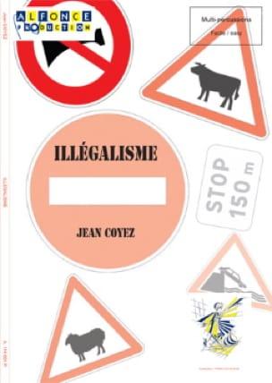 Jean Coyez - Illégalisme - Partition - di-arezzo.fr