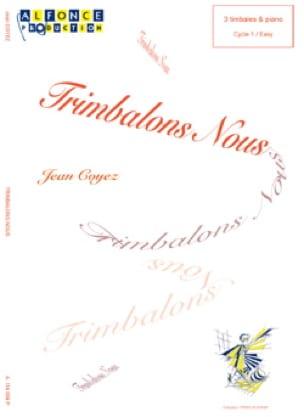 Jean Coyez - Trimbalons Nous - Partition - di-arezzo.fr