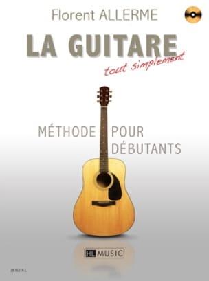 Florent Allerme - La Guitare Tout Simplement - Partition - di-arezzo.fr
