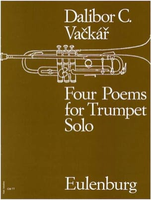 Dalibor G. Vackar - Four Poems For Trumpet Solo - Partition - di-arezzo.fr