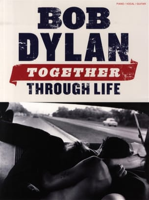 Bob Dylan - Together Through Life - Partition - di-arezzo.fr