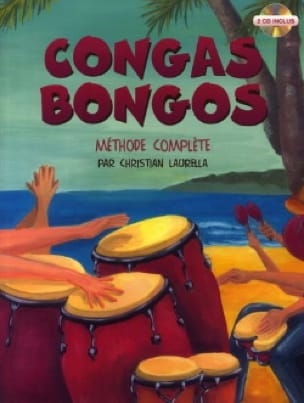Christian Laurella - Congas Bongos Complete Method - Sheet Music - di-arezzo.co.uk